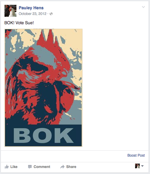 "Farm chicken's Facebook post parody of President Obama's ""Hope"" campaign posters."